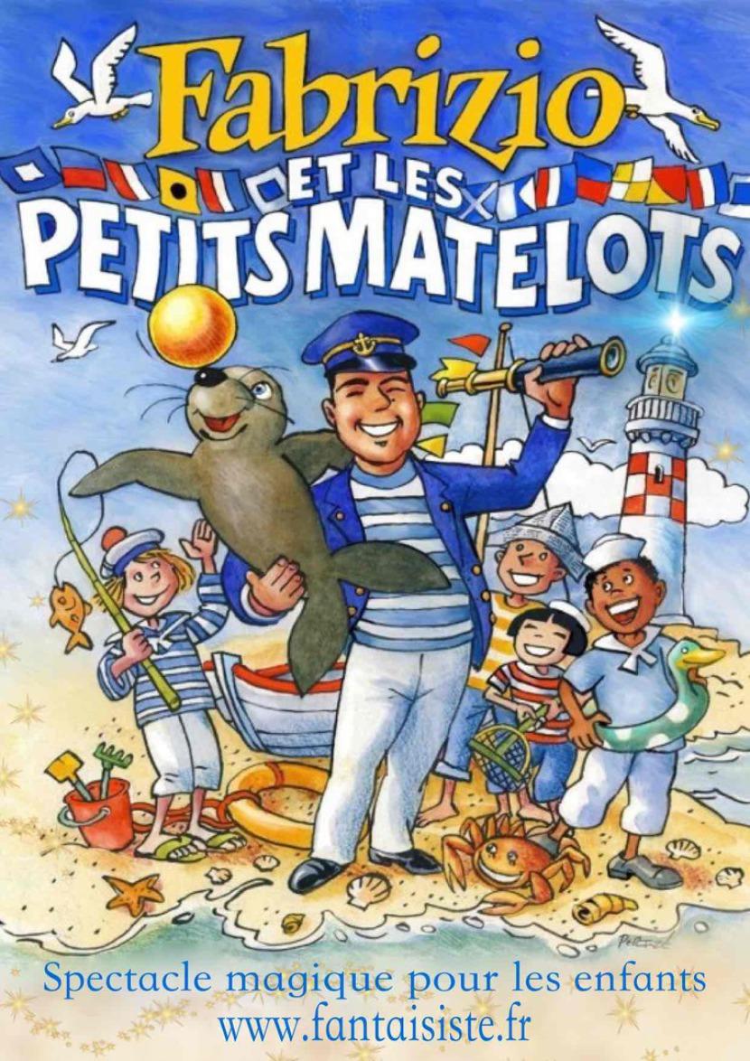 Fabrizio le marin et ses petits matelots à Marseille, spectacle pour enfants à Marseille,Fabrizio et les petits matelots est un spectacle de magie et ballons sculptés avec de la ventriloquie et plein de surpises fantastiques, Fabrizio Magic Balloon Marsei