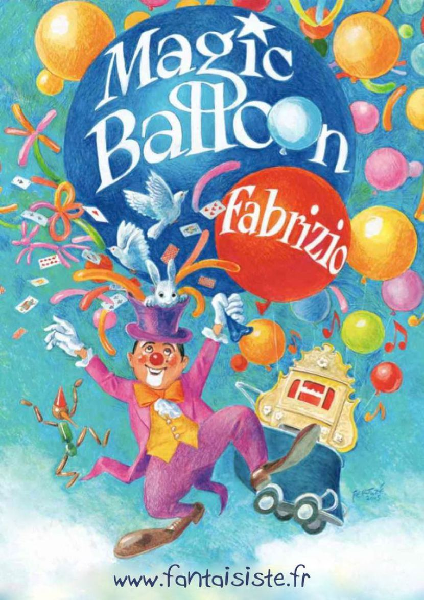 Magic Balloon avec Fabrizio le clown magicien fantaisiste des enfants en France, clown magicien à Marseille, clown en provence