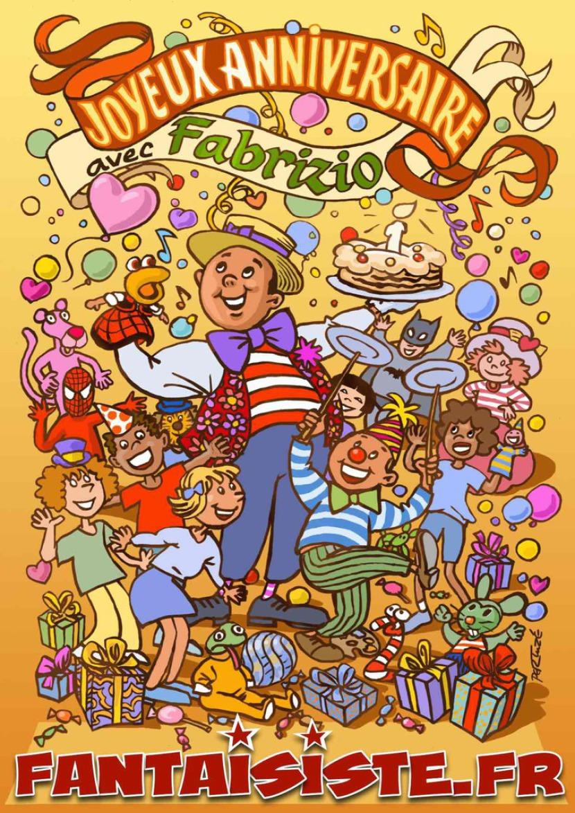 affiche de spectacle de Fabrizio, anniversaires pour enfants à Marseille, anniversaire à domicile avec Fabrizio le magicien clown sculpteur de ballons, maquillages pour enfants et spectacle fantastique à Marseille et en France