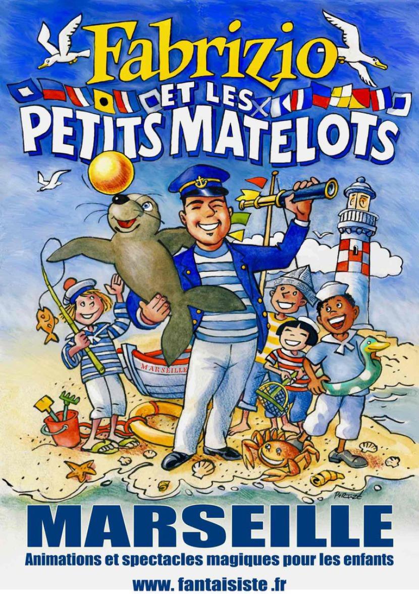animations et spectacles magiques pour enfants à Marseille avec Fabrizio et les petits matelots, spectacle sur le thème de la mer à Marseille, spectacle pour enfants en Provence, spectacle enfants à Aix en Provence