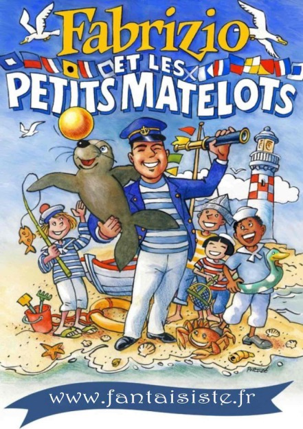 affiche de Fabrizio et les petits matelots à Marseille Provence, spectacle de magie et ballons