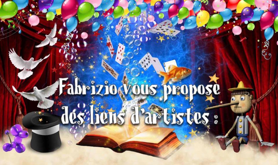 les liens de fabrizio le magicien artiste fantaisiste à Marseille 13 France